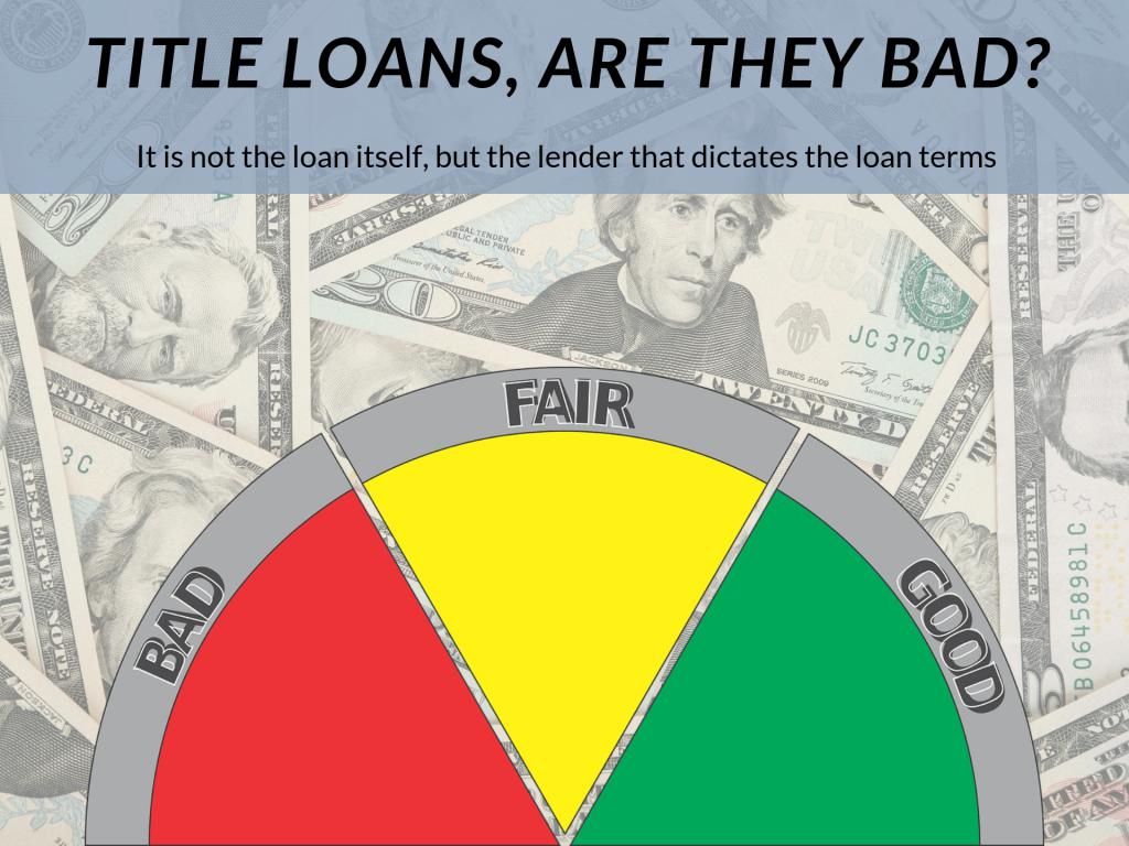 Are Title Loans Bad
