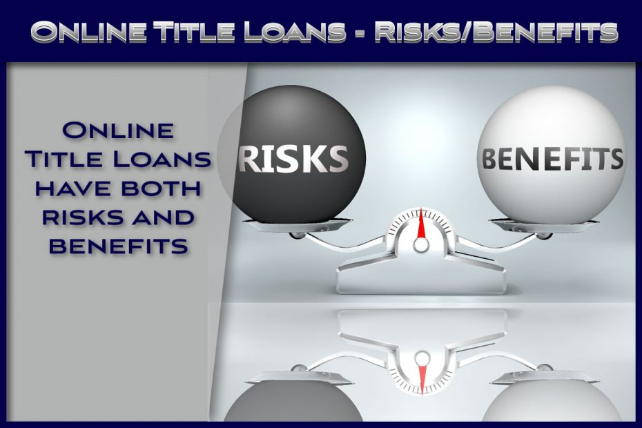 Online-Title-Loans-Risks-and-Benefits