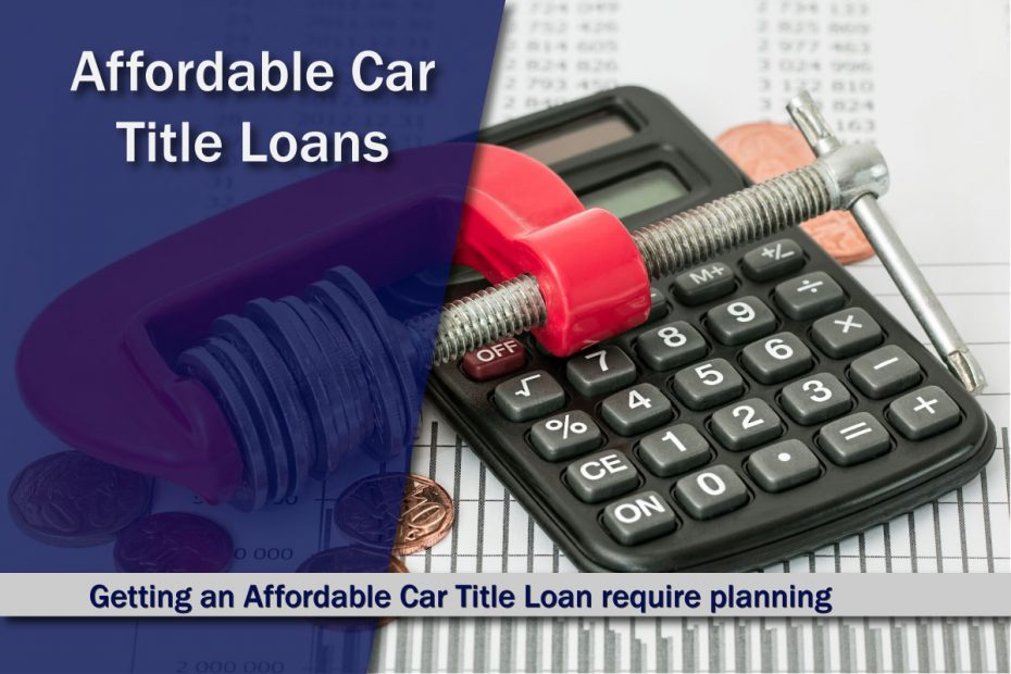 Affordable Car Title Loans