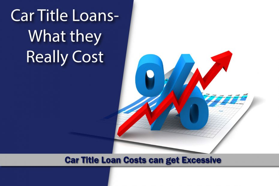 Car Title Loans - What they Really Cost