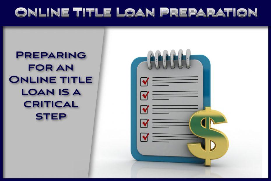 Prepare for Online Title Loan