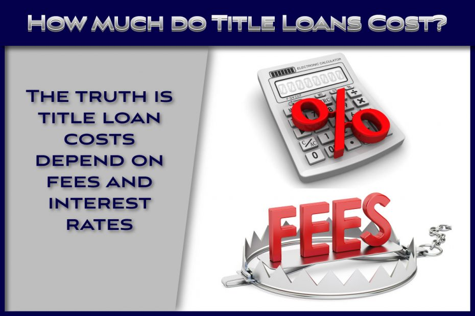 How much do title loans cost